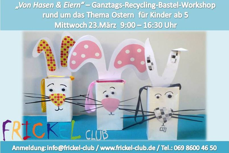 FRICKELclub_Ganztages_Workshop_Ostern_FB